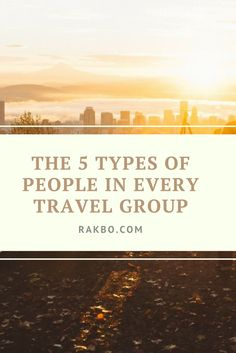 Travel group season is here! Before you head off, check out this article about the 5 types of people you'll run into. And what about yourself? Are you the organizer, the foodie, the photographer? Let us know!