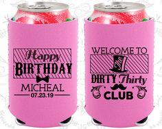 30th Birthday, 30th Neoprene Birthday, The Dirty Thirty Club, Happy Birthday, Neoprene Birthday Can Coolers (20018)