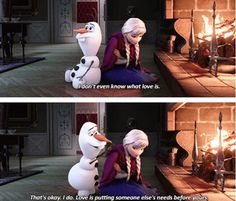 """""""I don't even know what love is."""" #oh Olaf...."""