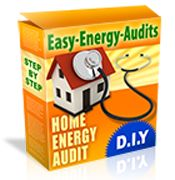 Easy-Energy-Audits - It Only Takes 1 Hour (using Common Tools found around the house) to Perform a Basic Energy Audit that will show you the Largest Energy Wasters