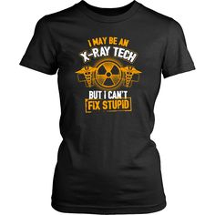 Can you fix stupid? Radiologic Technologist shirt for X-Ray Pros.  Radiology shirts, radiology Tshirt, x-ray clothes,  x-ray shirt, x-ray gifts, radiology week, x-ray fashion,  rad tech week, rad tech gifts, rad tech shirts,  rad tech Tshirts, rad tech products, rad tech clothes, rad tech mug,  #roninshirts