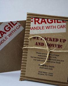 """Even if I don't want to do it w/ cardboard, I can buy """"fragile"""" packing tape and craft paper to make something similar. Love the twine. Embrace The Chaos, Moving Boxes, Moving Card, Going Away Parties, Movin On, Moving Announcements, Announcement Cards, Moving Tips, Housewarming Party"""