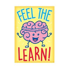 - Feel The Learn Argus Poster in Motivational School Posters, Classroom Posters, Classroom Activities, Ela Classroom, Classroom Quotes, Classroom Setup, Classroom Organization, Classroom Management, Poster Storage