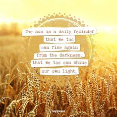 Straal vandaag! Hoe breng jij deze zonnige dag door? - the sun is a daily reminder that we too can rise again from the darkness, that we too can shine our own light.