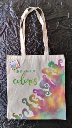 Soul made colors con el alma hecha colores. Reusable, eco-friendly. Tote canvas…