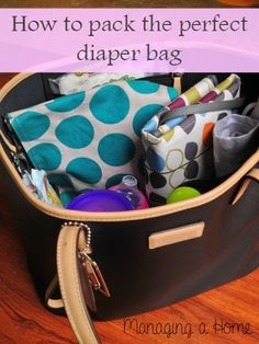 Packing the perfect diaper bag   Managing a Home