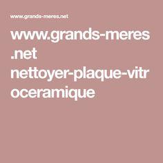 www.grands-meres.net nettoyer-plaque-vitroceramique