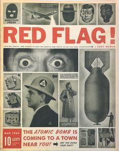 Cold War Propaganda, Propaganda Art, Ww2 Posters, History Magazine, War Image, Political Art, Atomic Age, Red Flag, Humor Grafico