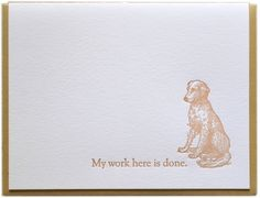 OMG. I'm scouring the Pinterest for sympathy card ideas and I come across this one.  Perfect.  And just breaks my heart.  The sweetest pet sympathy card. EVER.