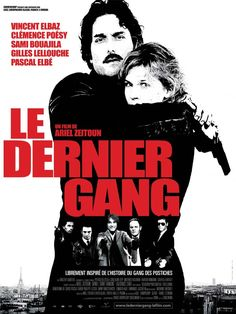 Le dernier gang - French gangster movie, about one of the best french robbers gang