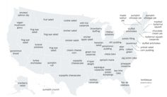 Millions of Americans in all 50 states will sit down to Thanksgiving dinners on Thursday. While the classic menu of turkey, stuffing, mashed potatoes and gravy still dominates most Thanksgiving tables, the New York Times found there are side dishes which may say more about where you live than...
