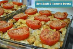 Brie Basil & Tomato Strata