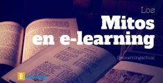 """""""Mitos en e-learning"""" - Parte 1- Carlos Emilio Rodríguez Emilio, 21st Century, Students"""