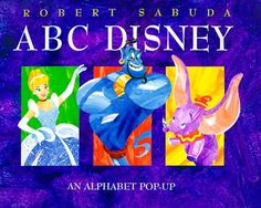 ABC Disney: An Alphabet Pop-up, http://www.amazon.co.uk/dp/0786831324/ref=cm_sw_r_pi_awdl_x_OqhdybQ9G54F6