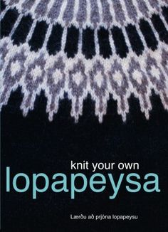 Knit your own Lopapeysa DVD by Knitting Iceland via Etsy.  Includes a documentary about the making of lopi, three sweater projects and techniques for working with lopi & plotulopi.