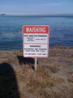 Cliffs are dangerous!