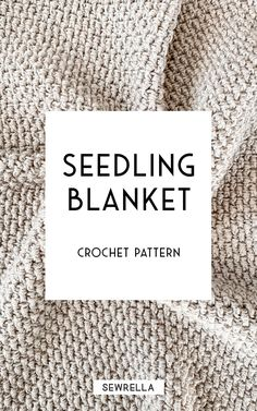 Crochet blanket patterns free 785526359992614432 - Crochet seedling blanket – free pattern is simple and stunning. An easy level pattern using a beginner stitch that creates a warm, woven texture in all 12 finished sizes! Source by sewrella Modern Crochet Blanket, Crochet Stitches For Blankets, Crochet Baby Blanket Free Pattern, Modern Crochet Patterns, Crochet For Beginners Blanket, Afghan Crochet Patterns, Crochet Afghans, Beginner Crochet Blankets, Free Crochet Patterns For Beginners