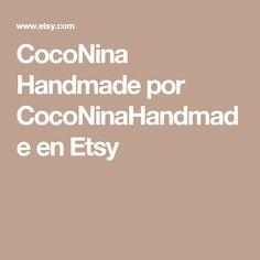CocoNina Handmade por CocoNinaHandmade en Etsy