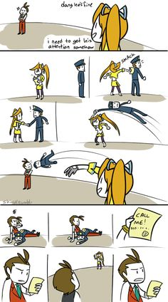 hey i just met you by ShinyVulpix. XD hey i just met you and this is crazy but I threw a cop at you so call me maybe
