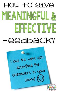 Teachers can learn how to give students effective and meaningful feedback so students can learn and grow!