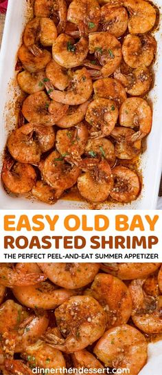 Peel and Eat Roasted Old Bay Shrimp is the easiest summer appetizer made in minutes. Fresh shrimp baked in Old Bay seasoning, olive oil, and lots of garlic!