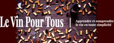Le Vin Pour Tous fait peau neuve ! #vin #blog #wine #winelovers #cultureduvin #apprendrelevin