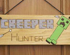 Creeper Hunter - Minecraft Inspired Wooden Plaque for your Bedroom Door or Wall