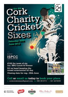 The Cork Cricket Charity Sixes - Saturday 30th June at the Mardyke. ISPCC is this years chosen charity so why not get involved with all levels of ability welcome to enter!
