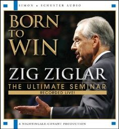 Born To Win: The Ultimate Seminar --- http://www.amazon.com/Born-To-Win-Ultimate-Seminar/dp/1442339683/?tag=everythin00ed-20
