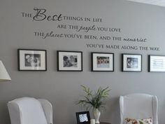 The best things in life people places memories family photo wall vinyl wall decal. $38.00, via Etsy.