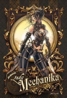 The eponymous comic book of the anatomically improbable Steampunk superheroine Lady Mechanika. Lady Mechanika, Steampunk Kunst, Steampunk Book, Steampunk Fashion, Steampunk Armor, Steampunk Cards, Steampunk Couture, Steampunk Gadgets, Steampunk Design