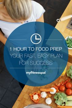 1 Hour to Food Prep: Your Fast, Easy Plan for Success ‹ Hello Healthy