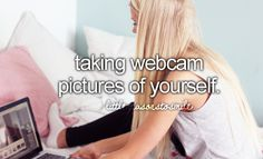 taking webcam pictures of yourself