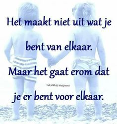 Zo is dat! Quotes About Friendship Ending, Best Friendship Quotes, Bff Quotes, Best Friend Quotes, Family Quotes, Cute Love Poems, Best Love Poems, Love Quotes For Him, Quotes For Kids