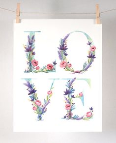 Watercolor Floral Love Art Print - watercolor illustration of the word LOVE with lavender, water lilies and pink poppies. This is a high quality and