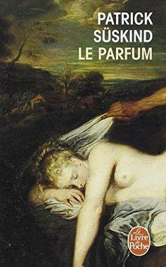 Le Parfum de Patrick Süskind http://www.amazon.fr/dp/2253044903/ref=cm_sw_r_pi_dp_.Zfrvb1C2HATE