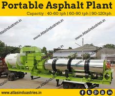 Atlas #portableasphaltplants are designed for the modern generation contractors Capactiy : 40-60 tph | 60-90 tph | 90-120tph More: http://www.atlasindustries.in/portable-asphalt-plant.html