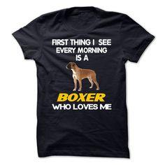 I See My Boxer Every Morning T Shirt, Hoodie, Sweatshirt