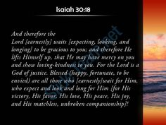 isaiah 30 18 blessed are all who wait powerpoint church sermon Slide04http://www.slideteam.net