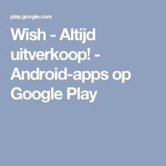 Wish - Altijd uitverkoop! - Android-apps op Google Play