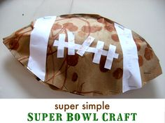 Easy football craft to make at halftime , or any time really.