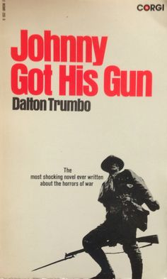 Johnny got his gun by crappydoodles on deviantart books johnny got his gun dalton trumbo corgi 1972 johnny got his gunlibrary booksreading librarybook fandeluxe Image collections