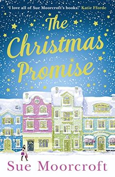 The Christmas Promise: Your perfect festive treat! by [Moorcroft, Sue]
