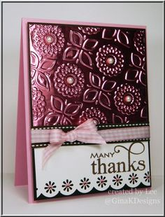 Wow, look at this embossed pink foil!  It is the star of this handmade thank you card, along with scallop and flower edges and pearls.