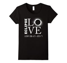 LOVE Circle Total Solar Eclipse Celestial Fanatic T-shirt