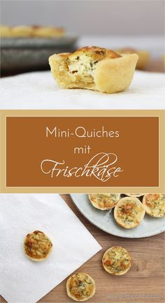 Perfekt für's (Silvester-) Party-Buffet: Herzhafte Mini-Quiches mit Frischkäse und Kräutern #rezept #silvester #party #buffet