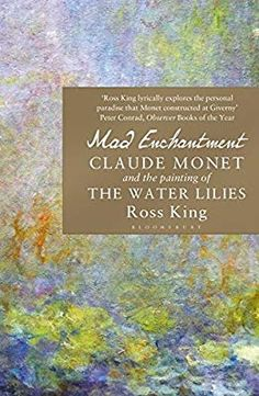 From bestselling author and art historian Ross King, the full history of how Claude Monet created the beloved Water Lilies at the gardens of Giverny, and the fascinating story of the last decade of his life. Claude Monet, Village Barber, Lily Painting, Living In England, Art History, Full History, Black N White Images, Henri Matisse, Water Lilies
