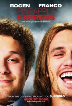 Pineapple Express. One of my favorite comedies of all time! Ryan Franco gained so much acting credit in this movie! He's a total douche!