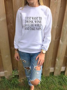 I Just Want To Drink Wine Save The World And Take Naps Women's Casual Black & White Crewneck Sweatshirt