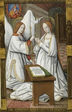 Annunciation - Petites Heures d'Anne de Bretagne (Little Book of Hours of Anne of Brittany), c. Artist not known. Catholic Art, Religious Art, Christian Morgenstern, Book Of Hours, Medieval Art, Blessed Mother, Sacred Art, Work Inspiration, Illuminated Manuscript